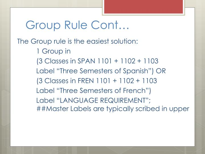 Group Rule Cont…