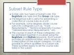 subset rule type