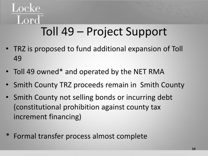 Toll 49 – Project Support