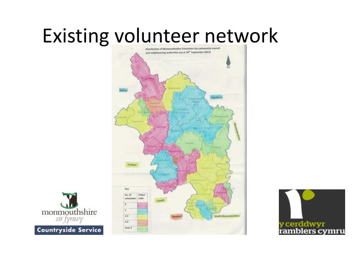 Existing volunteer network