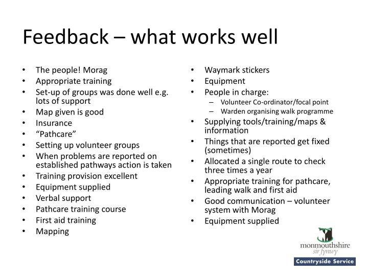 Feedback – what works well