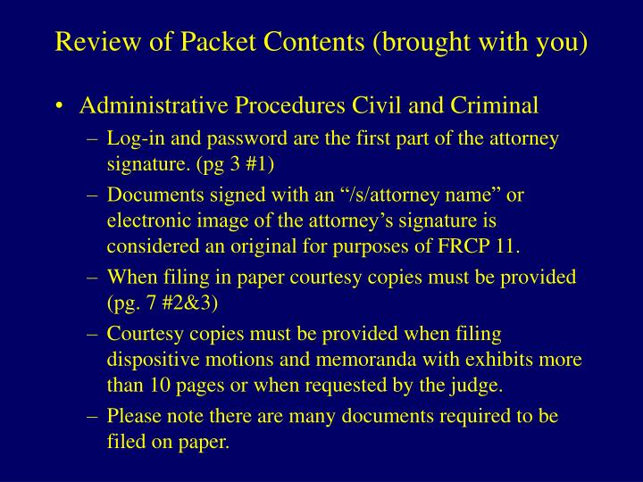 Review of Packet Contents (brought with you)