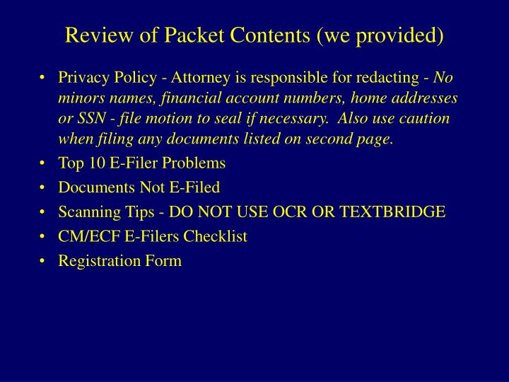Review of Packet Contents (we provided)