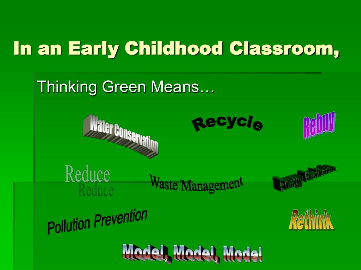 In an Early Childhood Classroom,