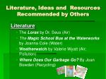 literature ideas and resources recommended by others