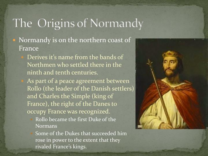 The  Origins of Normandy