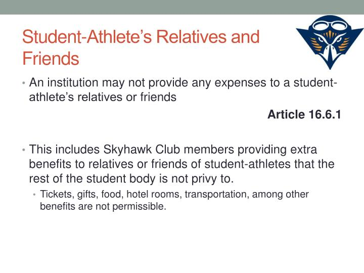 Student-Athlete's Relatives and Friends