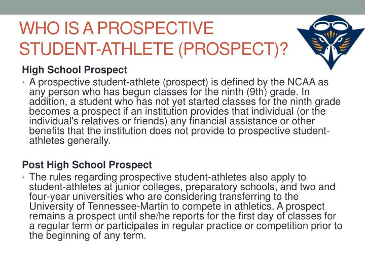 WHO IS A PROSPECTIVE STUDENT-ATHLETE (PROSPECT