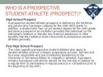 who is a prospective student athlete prospect