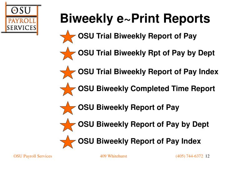 OSU Trial Biweekly Report of Pay