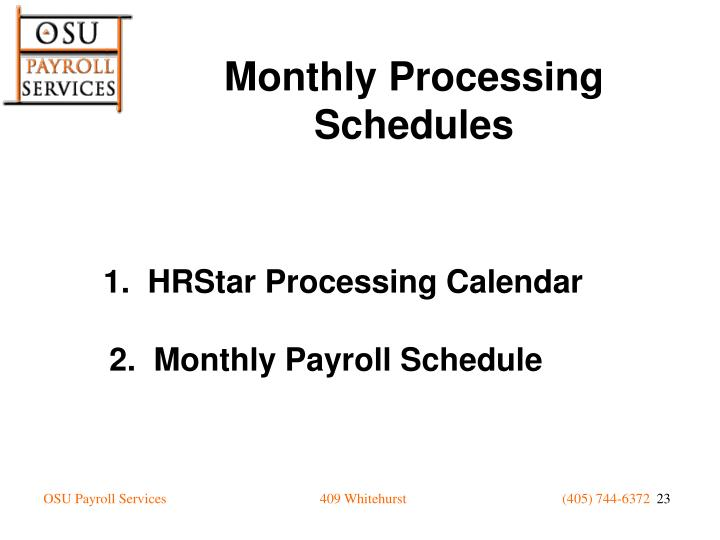 Monthly Processing Schedules