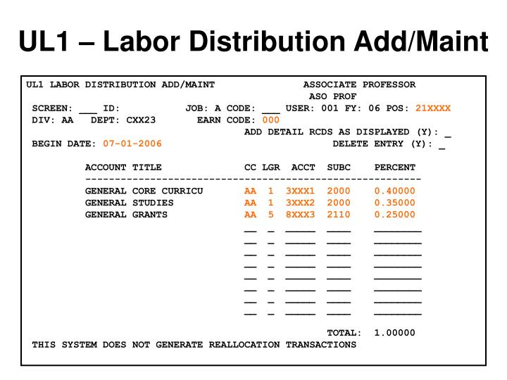 UL1 – Labor Distribution Add/Maint