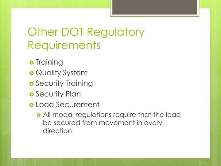 Other DOT Regulatory Requirements
