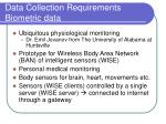 data collection requirements biometric data