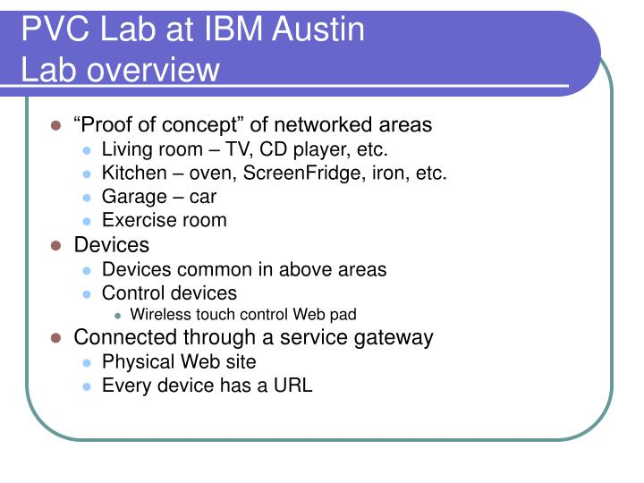 PVC Lab at IBM Austin