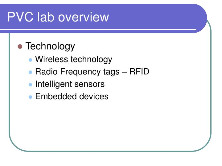 PVC lab overview