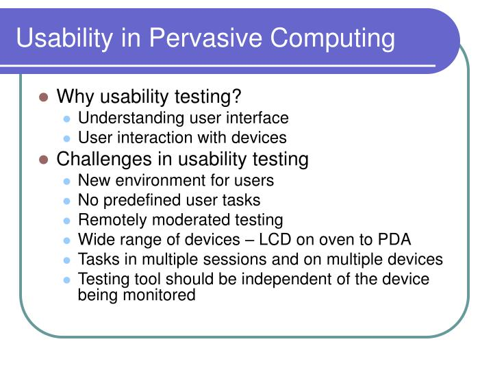 Usability in Pervasive Computing