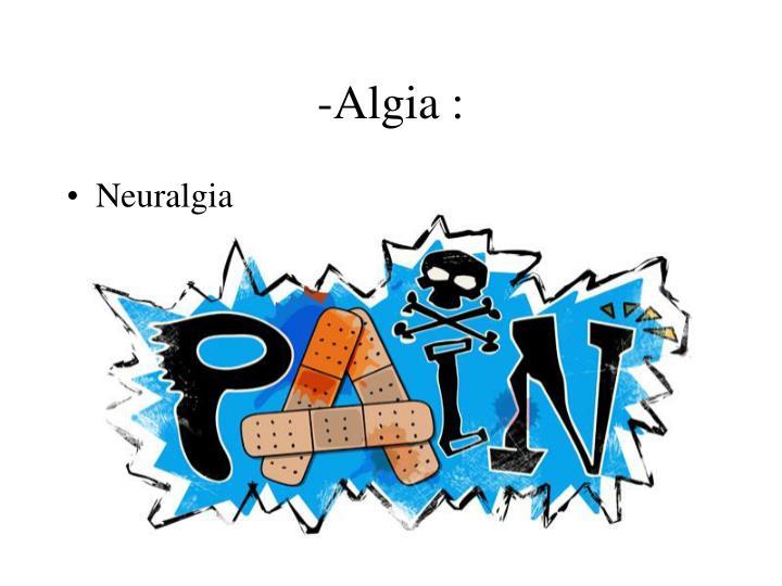 -Algia :
