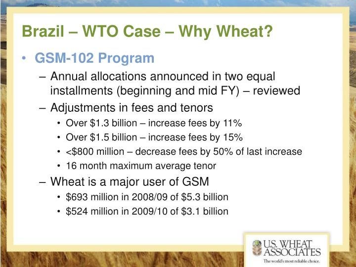 Brazil – WTO Case – Why Wheat?