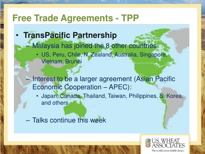 Free Trade Agreements - TPP