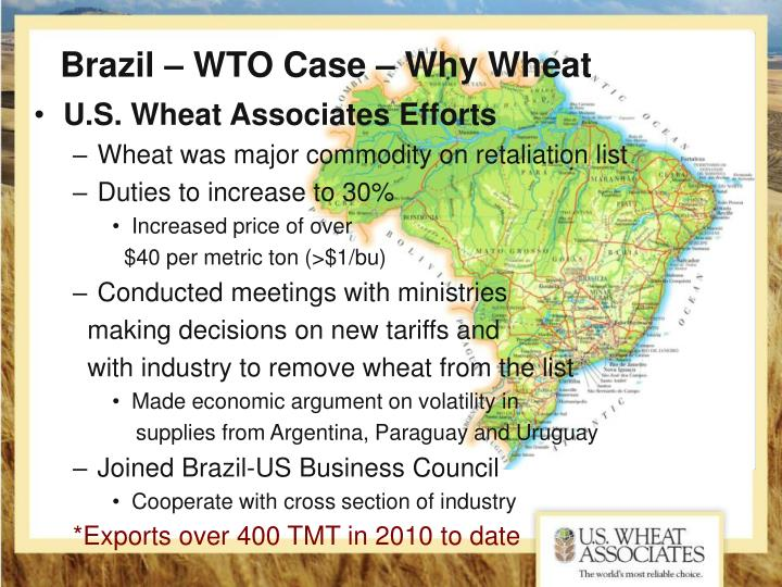 Brazil – WTO Case – Why Wheat