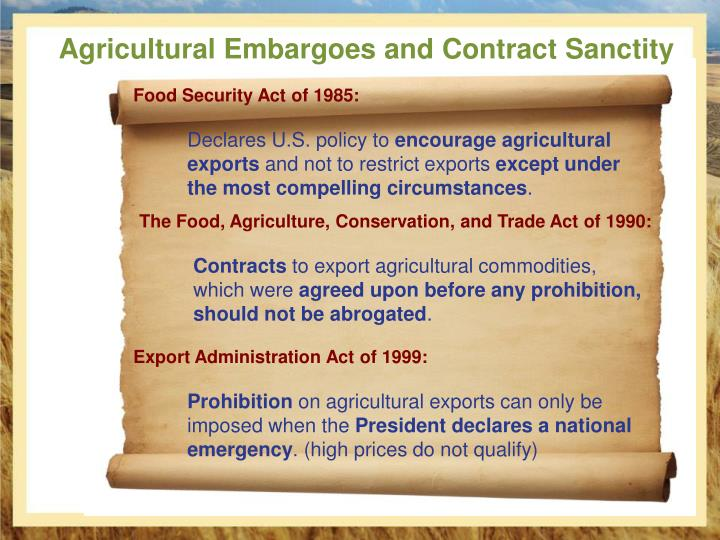 Agricultural Embargoes and Contract Sanctity