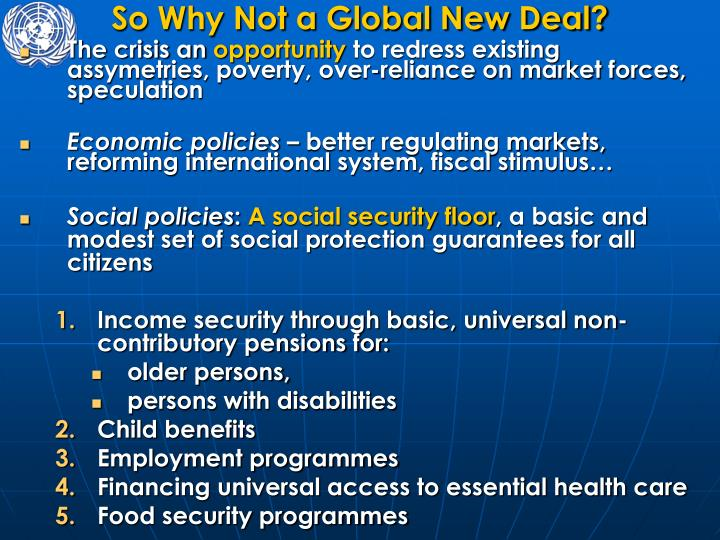 So Why Not a Global New Deal?