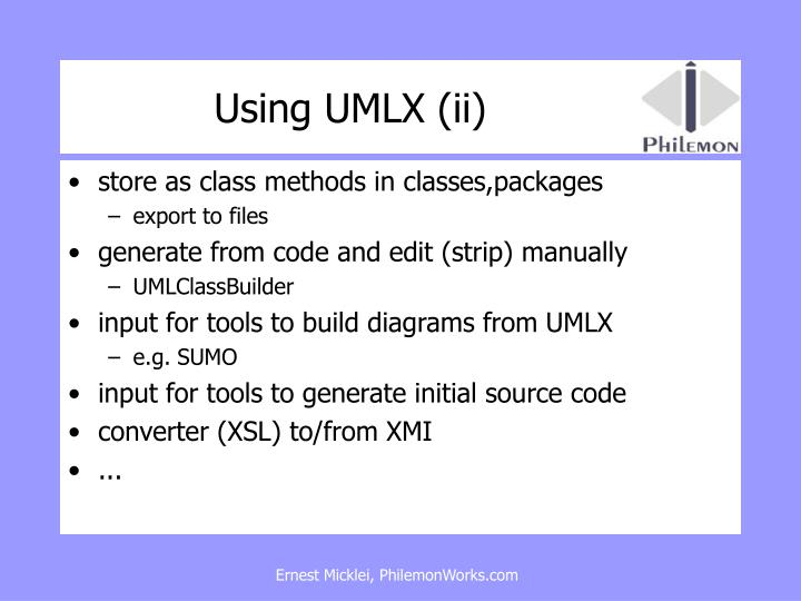 Using UMLX (ii)