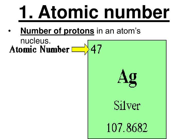 1. Atomic number