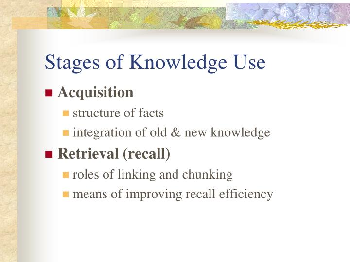 Stages of knowledge use