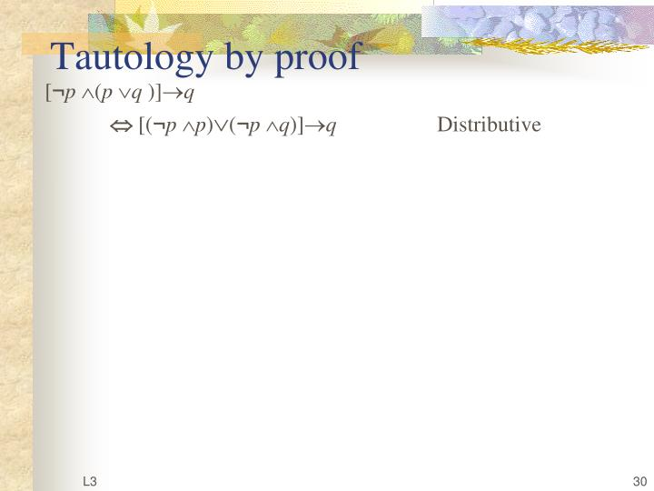 Tautology by proof