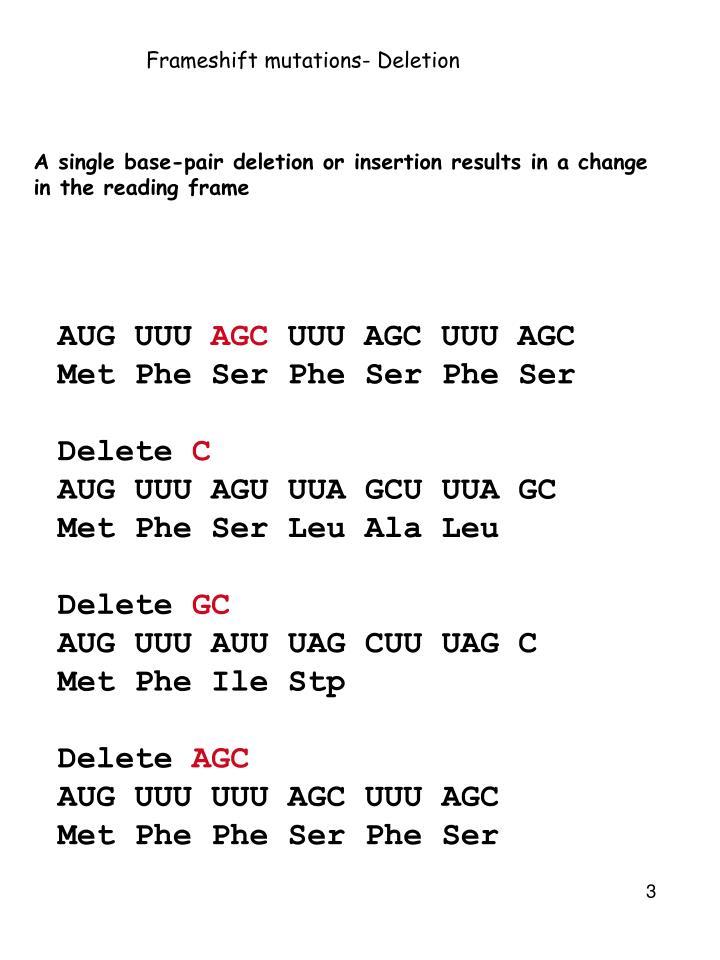 Frameshift mutations- Deletion