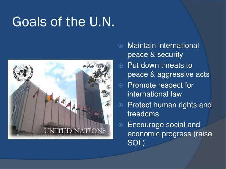 Goals of the U.N.