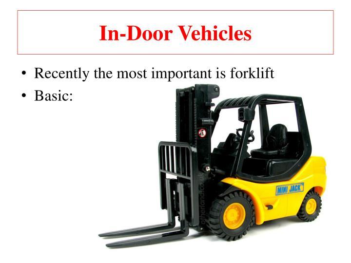 In-Door Vehicles