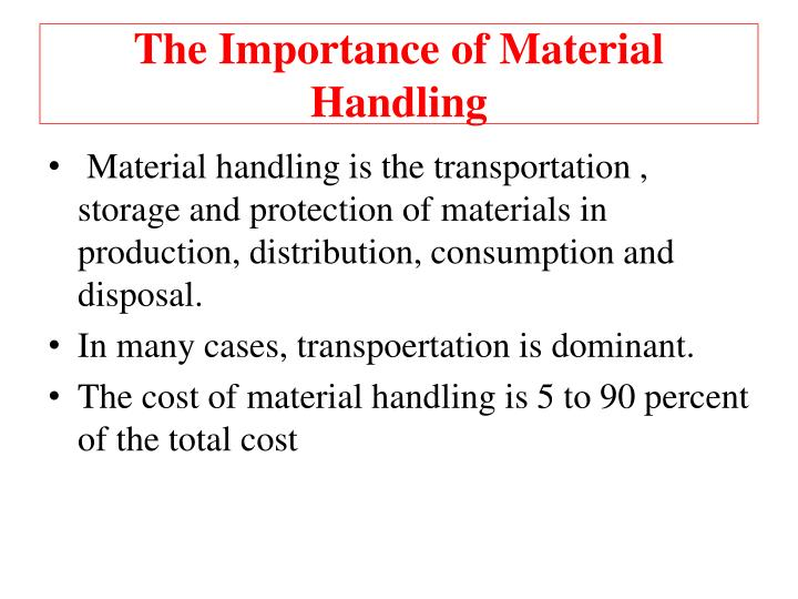 The Importance of Material Handling