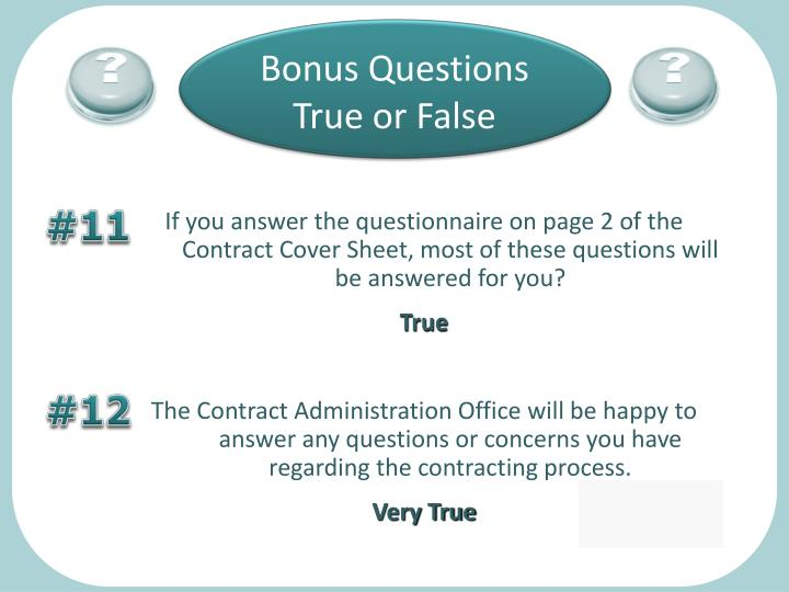 Bonus Questions True or False