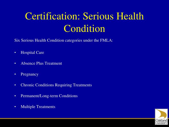 Certification: Serious Health Condition