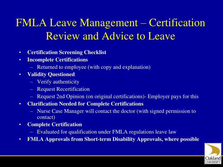 FMLA Leave Management – Certification Review and Advice to Leave