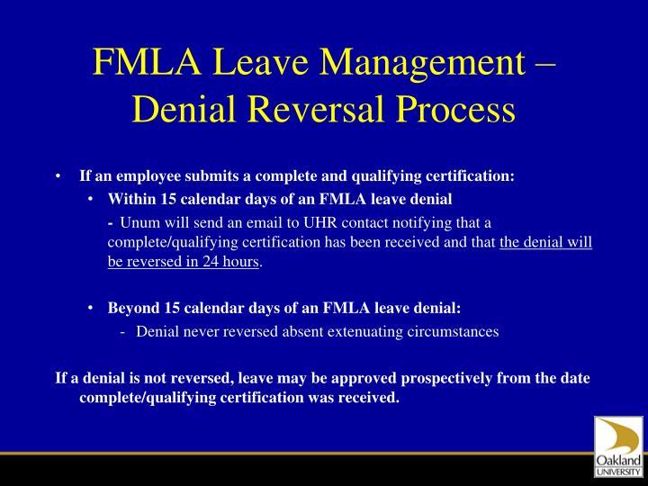 FMLA Leave Management – Denial Reversal Process