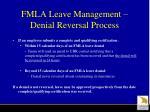 fmla leave management denial reversal process
