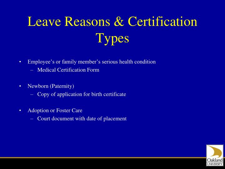 Leave Reasons & Certification Types