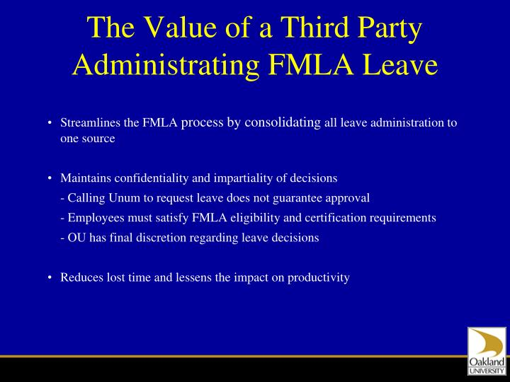 The Value of a Third Party Administrating FMLA Leave