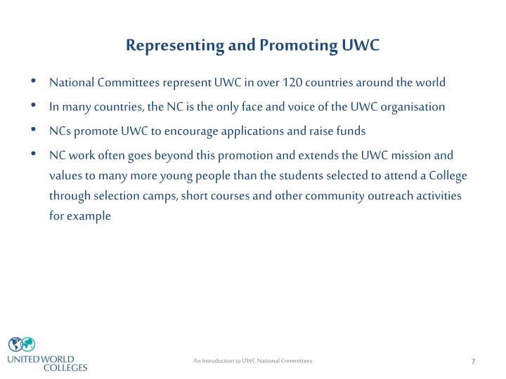 Representing and Promoting UWC