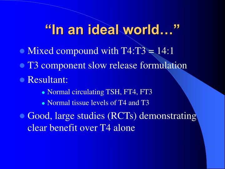 """""""In an ideal world…"""""""