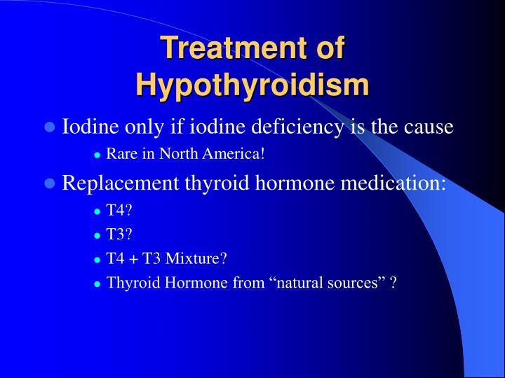 Treatment of Hypothyroidism