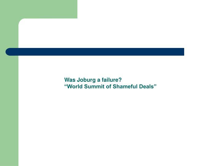 Was Joburg a failure?