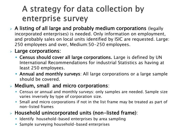 A strategy for data collection by enterprise survey