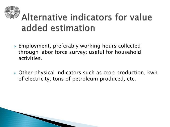 Alternative indicators for value added estimation