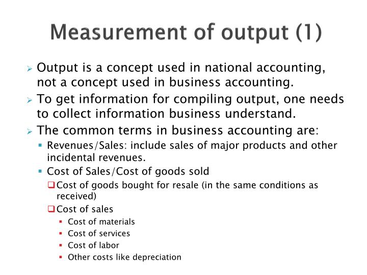 Measurement of output (1)