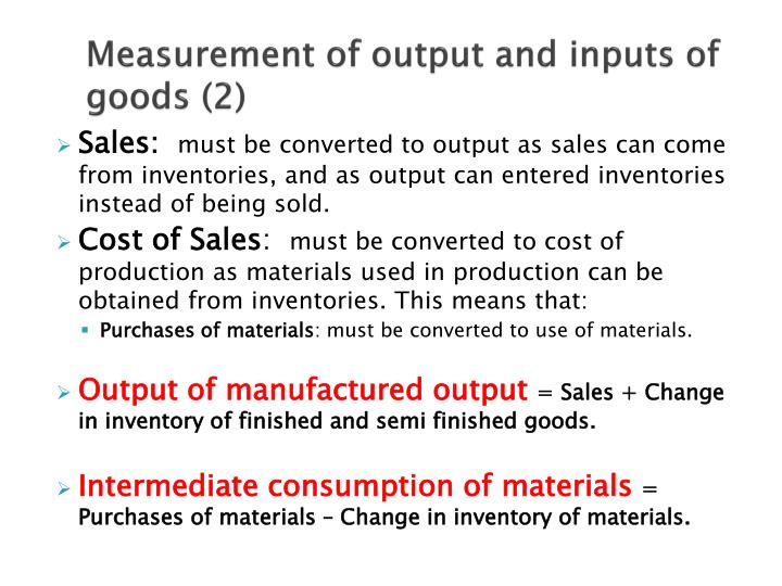 Measurement of output and inputs of goods (2)